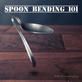 Spoon Bending 101