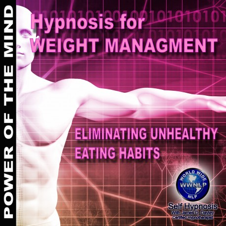 Eliminating Unhealthy Eating Habits - Weight Management Hypnosis